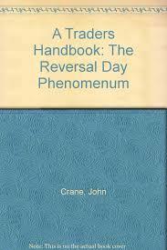 a traders handbook the reversal day phenomenum john crane