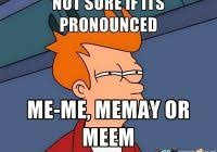 Pronounce Meme - unique correct pronunciation of meme how to pronounce meme youtube