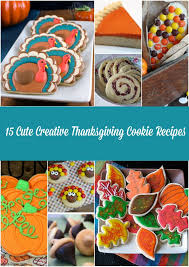 15 creative thanksgiving cookie recipes a curated