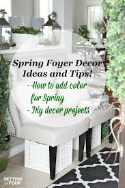 10 minute decor ideas to transition your home for springtime looking to get a grand foyer look but not sure how come see my spring