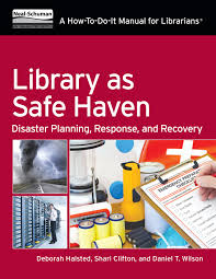 a library how to do it manual for disaster planning response and