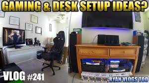 gaming u0026 desk setup ideas vlog 241 youtube