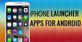 top launchers for android top 4 best iphone launcher for android lowkeytech