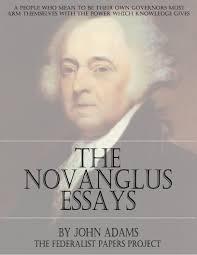 helped write the federalist papers the novanglus essays by john adams