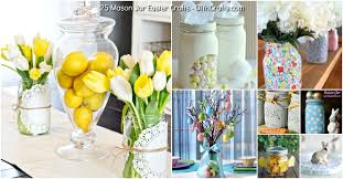 Home Decoration Gifts 25 Jar Easter Crafts For Gifts Home Decor And More Diy