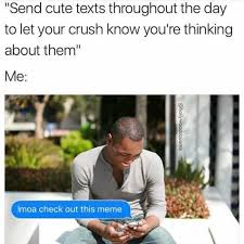 Cute Memes For Your Crush - dopl3r com memes send cute texts throughout the day to let