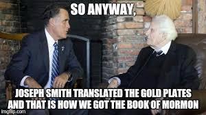 Joseph Smith Meme - billy graham mitt romney meme imgflip