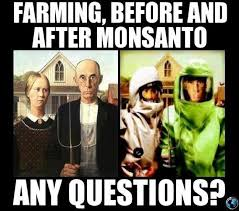 Farming Memes - farming before and after monsanto greenmedinfo memes