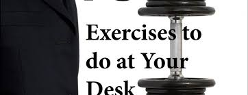 Office Workouts At Your Desk by Kent Burden U2013 The Office Workout 75 Exercises To Do At Your Desk