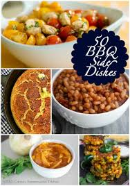 50 more vegetarian main dishes 50 bbq side dishes dishes lists to make and baked beans
