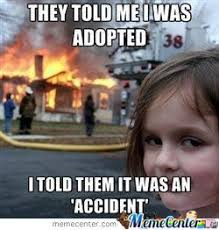 adopted accident by darklord4145 meme center
