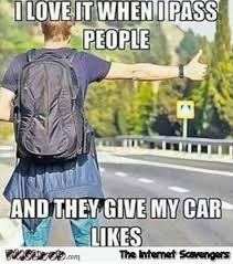 i love when people give my car likes funny meme pmslweb