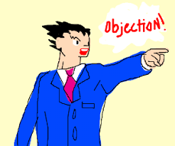 Objection Meme - pheonix wright ace attorney
