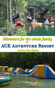 excellent adventures at ace adventure resort in wv resorts