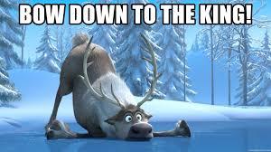 Bow Down Meme - bow down to the king frozen meme sven meme generator