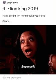 Lion King Cell Phone Meme - pepsigem the lion king 2019 nala simba i m here to take you home