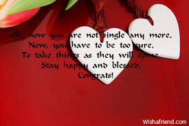 wishes for engagement cards oh now you are not single engagement card message