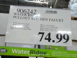 water ridge kitchen faucet kitchen faucets costco water ridge style pull out kitchen