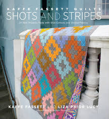 kaffe fassett quilts shots u0026 stripes 24 new projects made with