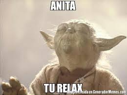 Relax Meme - anita tu relax meme de yoda buguero imagenes memes generadormemes