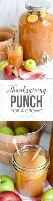 thanksgiving punch for a crowd this easy fall beverage