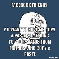 Meme Copy And Paste - the raging battle against cut and paste humoroutcasts