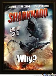 Sharknado Meme - sharknado by frogmaster f meme center