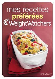 mes recettes de cuisine livre mes recettes préférées weight watchers weight watchers