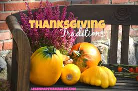 thanksgiving thanksgivingc2a0traditions picture inspirations