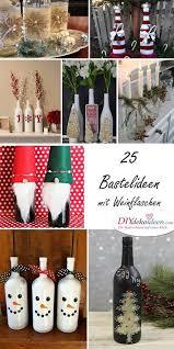diy weihnachtsdeko top 30 diy weihnachtsdeko bastelideen mit weinflaschen