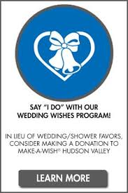 Wedding Wishes En Espanol Our People Our Chapter About Us Make A Wish Hudson Valley