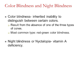 Is Night Blindness Hereditary Chapter 17 The Special Senses Ppt Video Online Download