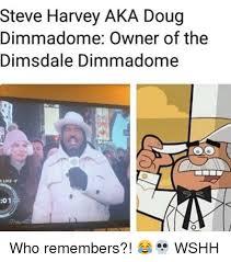 Doug Meme - steve harvey aka doug dimmadome owner of the dimsdale dimmadome 01