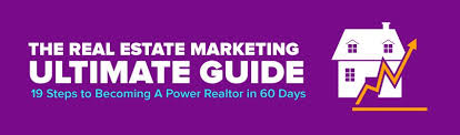 becoming a realtor the real estate marketing ultimate guide 19 steps to becoming a