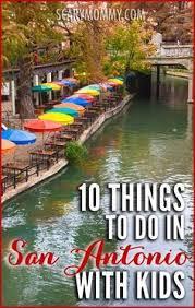 15 things to do on a san antonio family vacation san antonio