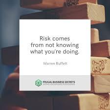 quote from warren buffett warren buffett quotes frugal business secrets