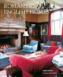 amazon com romantic english homes 9781782494126 robert o u0027byrne