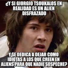 Giorgio Tsoukalos Memes - y si giorgio tsoukalos en realidad es un alien on memegen