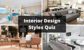home interior design quiz interior design styles quiz test your interior design knowledge