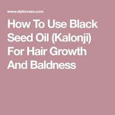 kalonji for hair growth best 25 kalonji oil for hair ideas on pinterest kalonji oil