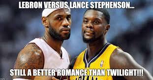 Lance Stephenson Meme - lebron james versus lance stephenson imgflip
