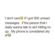 if bae isn t texting me phone dry true lmfao pinterest