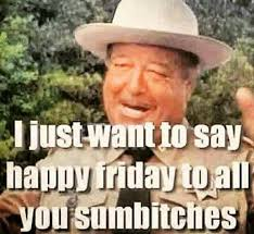Happy Friday Meme Funny - happy friday now that s funny pinterest happy friday humor