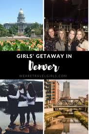 Colorado Travel Girls images Girls 39 getaway in denver we are travel girls jpg
