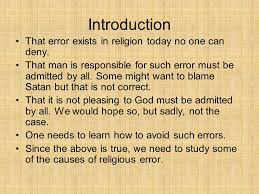 themes in god are not to blame introduction that error exists in religion today no one can deny