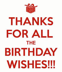Thank You Birthday Meme - thanking for birthday wishes reply birthday thank you quotes who
