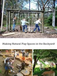 Kids Backyard Play by 232 Best Backyard Nature Play Spaces Images On Pinterest Outdoor