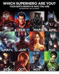 Meme Superhero - which superhero are you your birth monthis who you are superhero