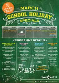 Hols by Kids Special March 2016 Holidays Is Here U2013 Climb Central