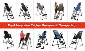 Inversion Table Review by 10 Best Inversion Tables To Buy In 2017 Updated 1 Hour Ago